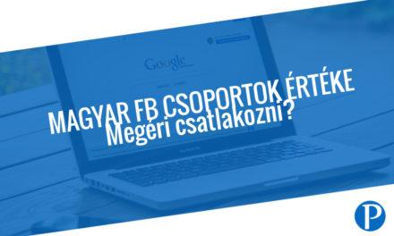 Tapasztalatom a magyar Facebook csoportok tagjaként