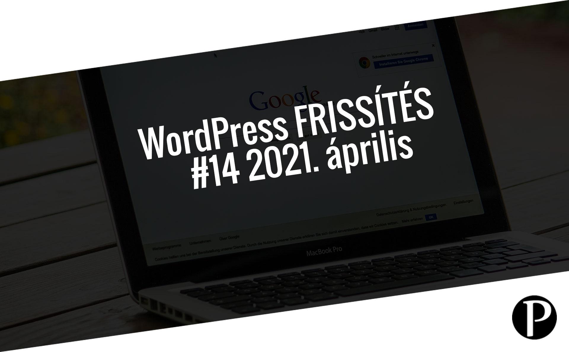 Havi jelentés a frissítést igénylő pluginekről – #14 2021. április